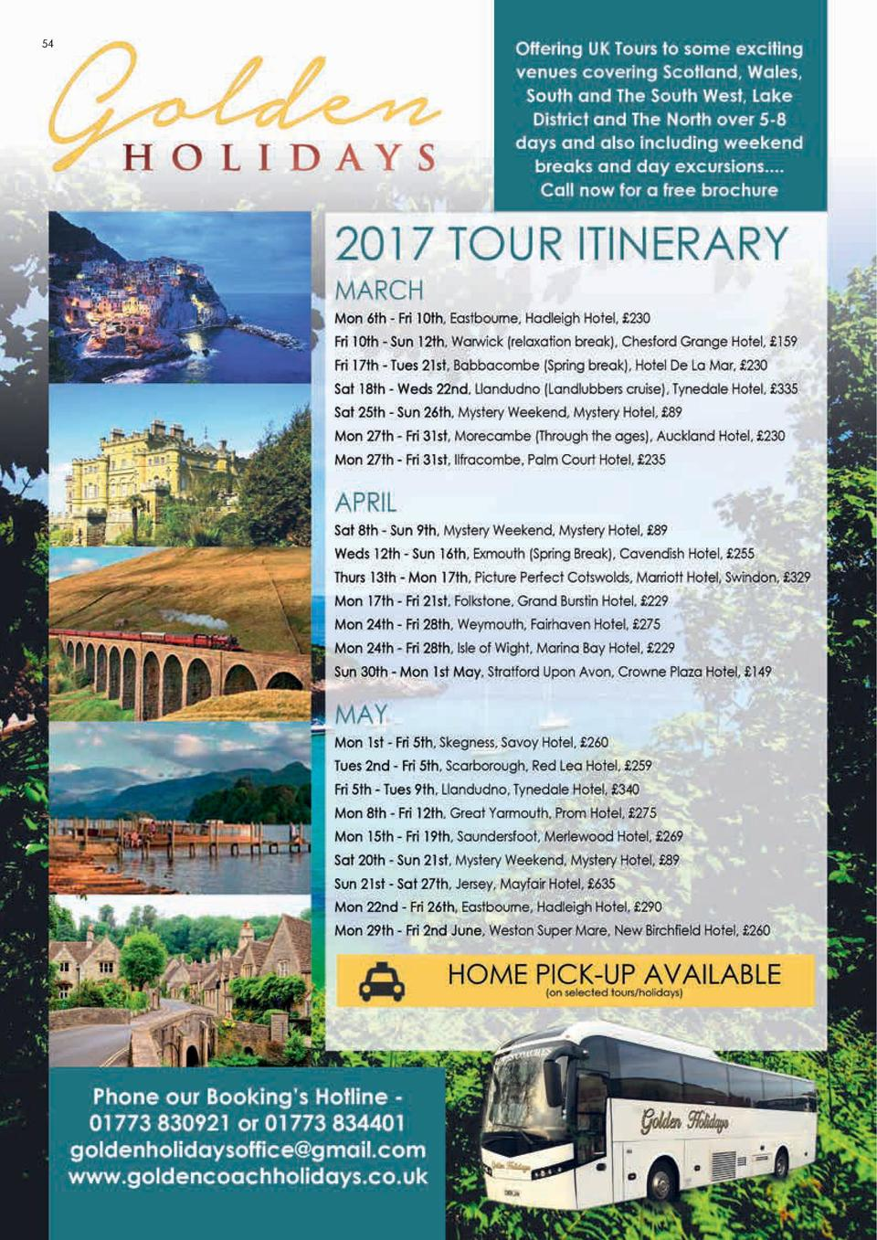 54  GOLDEN HOLIDAYS  Your holiday handled from  start to finish  Travel to destinations across the country straight from y...