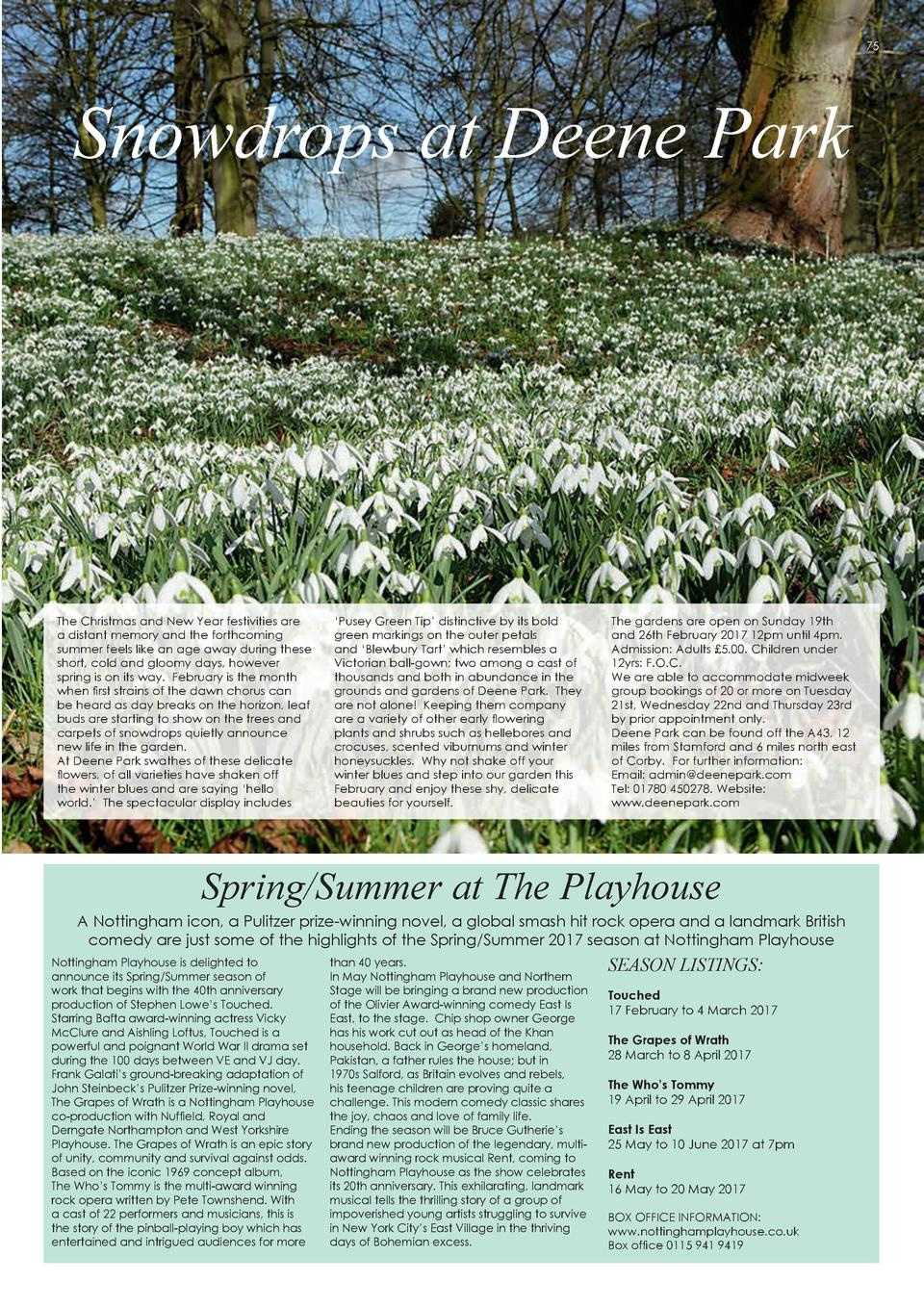 74  ENTERTAINMENT  75  Snowdrops at Deene Park  The Christmas and New Year festivities are a distant memory and the forthc...