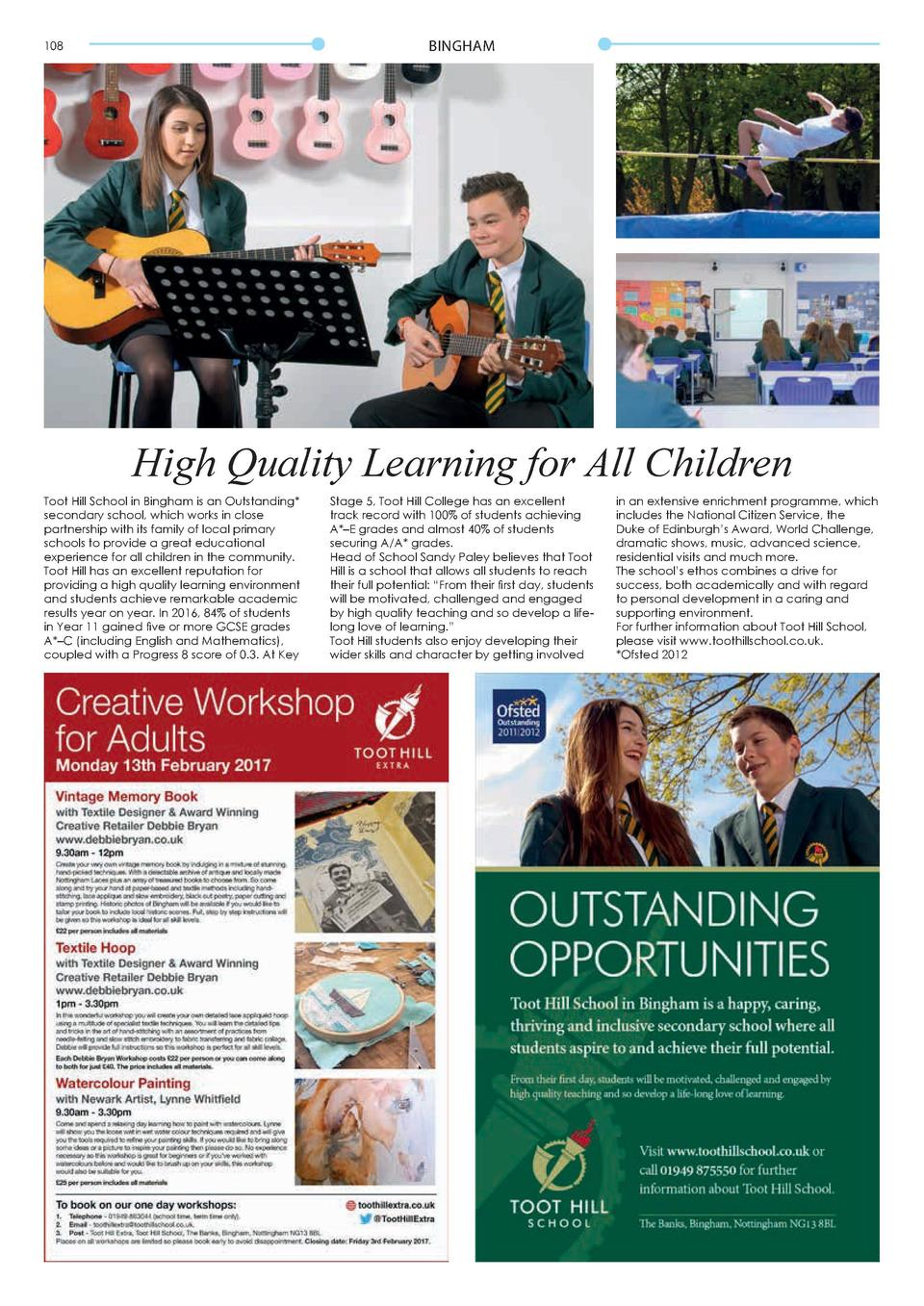BINGHAM  108  109  A Special Dedication  High Quality Learning for All Children Toot Hill School in Bingham is an Outstand...