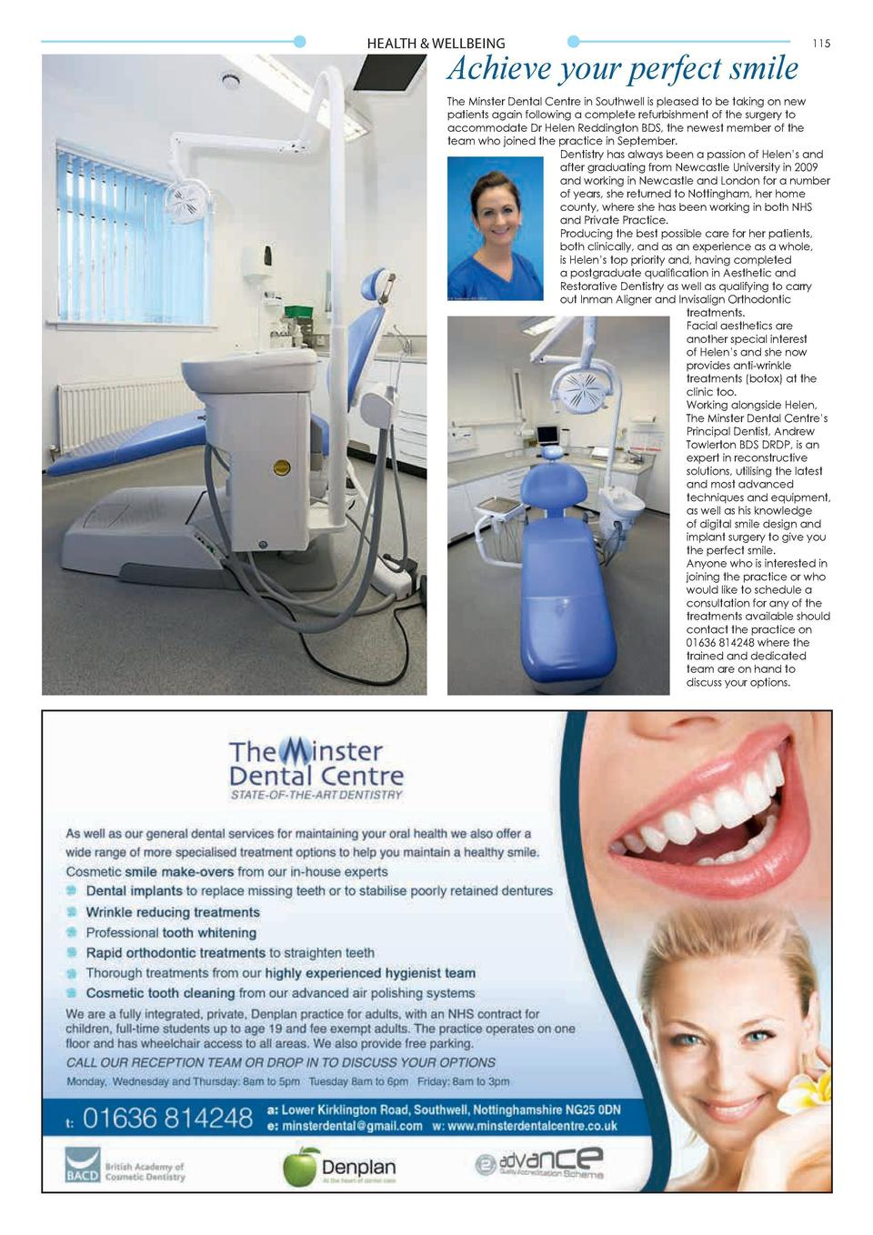 HEALTH   WELLBEING  Achieve your perfect smile  115  The Minster Dental Centre in Southwell is pleased to be taking on new...
