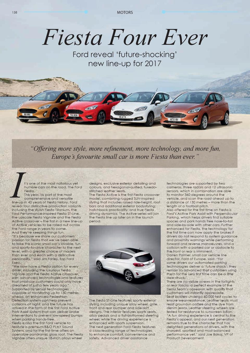 MOTORS  MOTORS  Fiesta Four Ever  Driving Force  158  Ford reveal    future-shocking    new line-up for 2017  I  159  Leon...