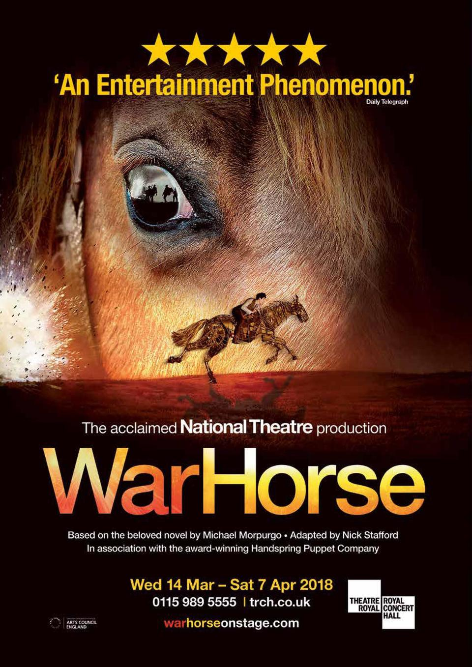 21  The National Theatre   s acclaimed production of War Horse, based on the novel by Michael Morpurgo, appears at the Roy...