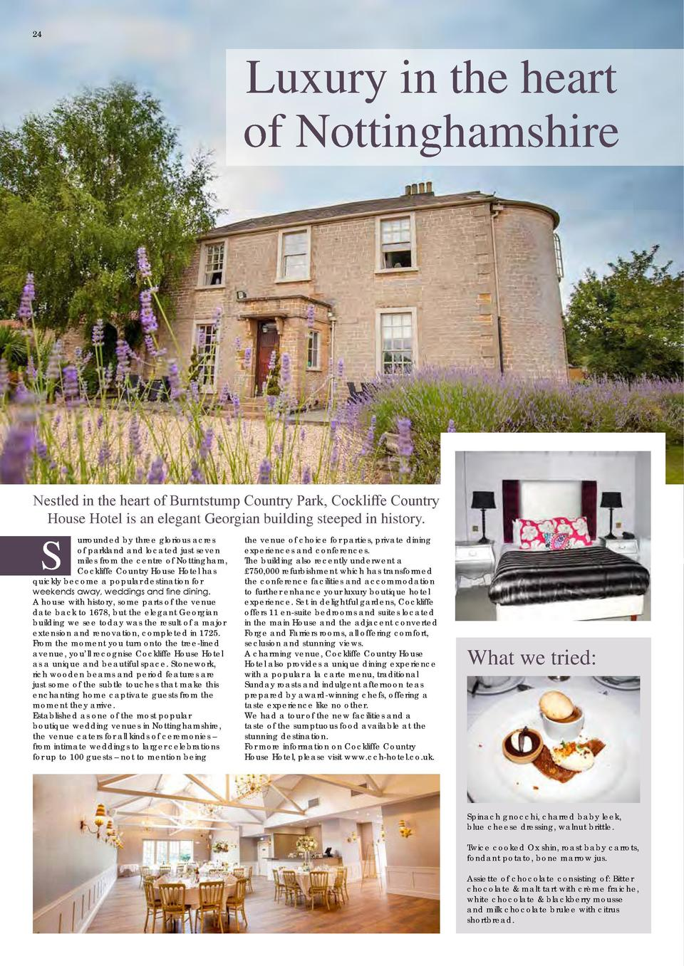 24  Luxury in the heart of Nottinghamshire  Nestled in the heart of Burntstump Country Park, Cockliffe Country House Hotel...