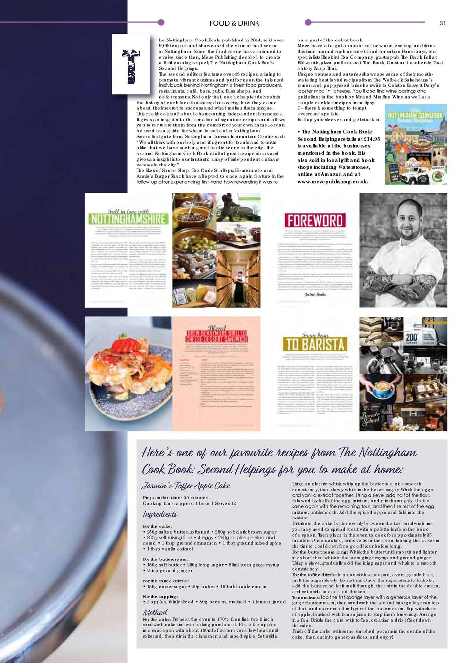 FOOD   DRINK  30  Second Helpings  Following the huge success of The Nottingham Cook Book, Meze Publishing has given the p...