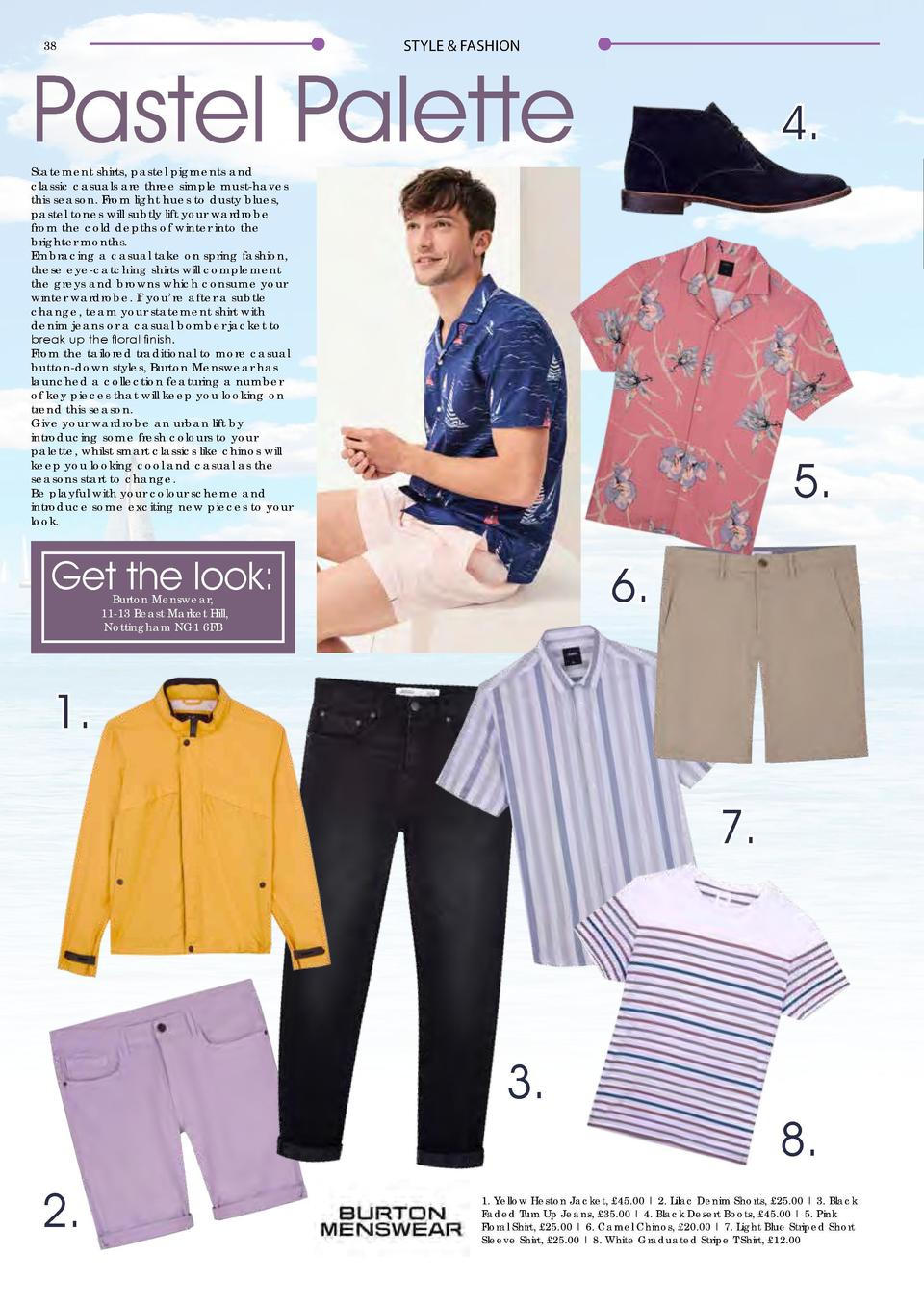 STYLE   FASHION  38  STYLE   FASHION  Pastel Palette  4.  Statement shirts, pastel pigments and classic casuals are three ...