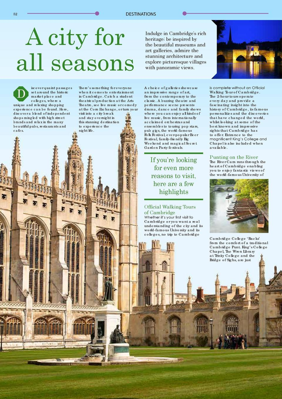 52  DESTINATIONS  A city for all seasons D  iscover quaint passages set around the historic market place and colleges, whe...