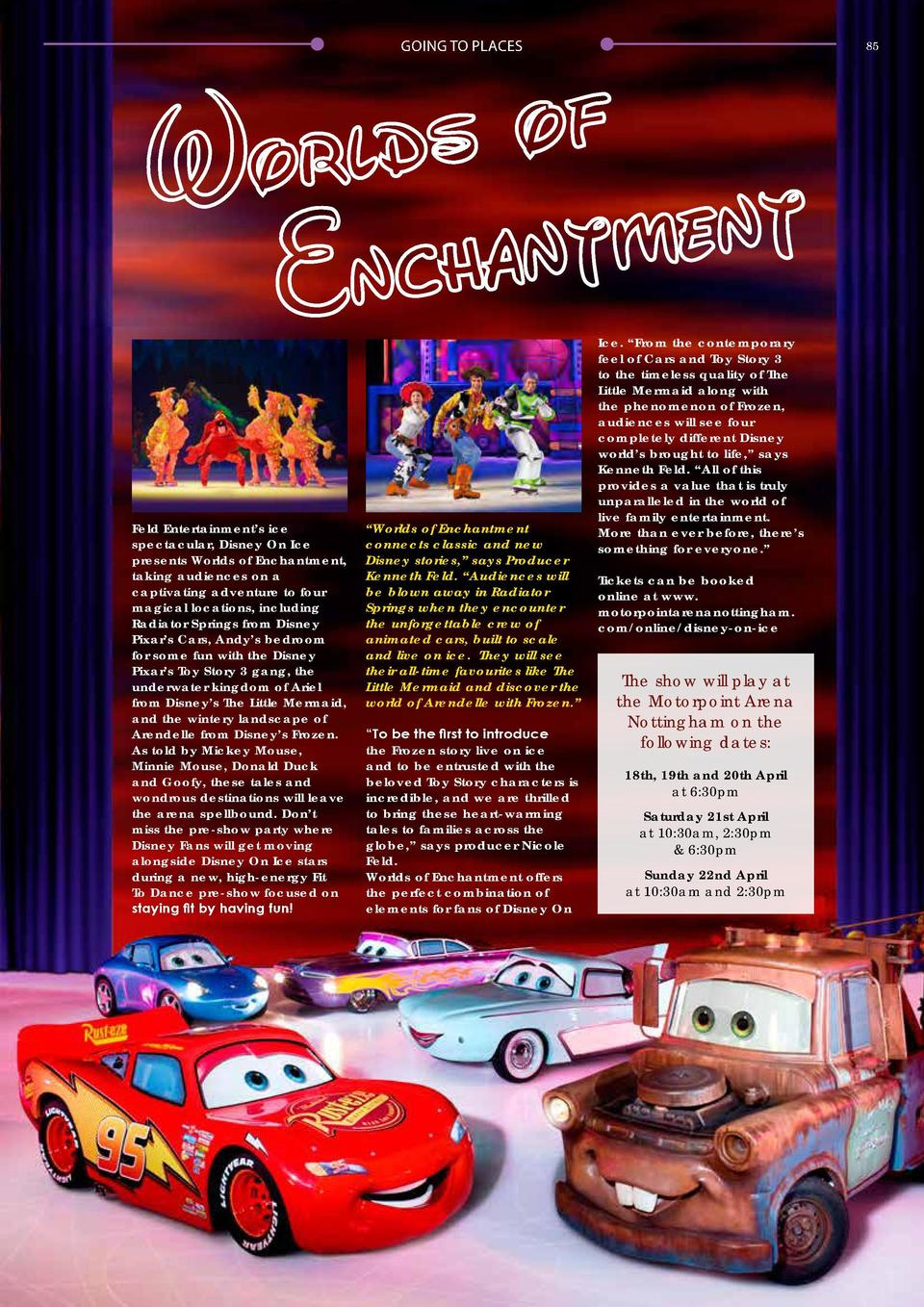 84  GOING TO PLACES  GOING TO PLACES  Feld Entertainment   s ice spectacular, Disney On Ice presents Worlds of Enchantment...