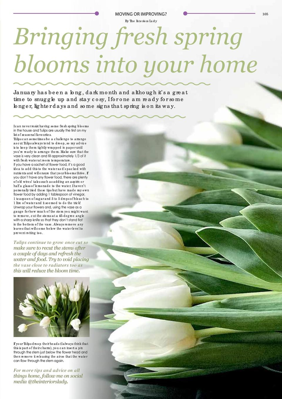 104  MOVING OR IMPROVING   MOVING OR IMPROVING  By The Interiors Lady  Bringing fresh spring blooms into your home January...