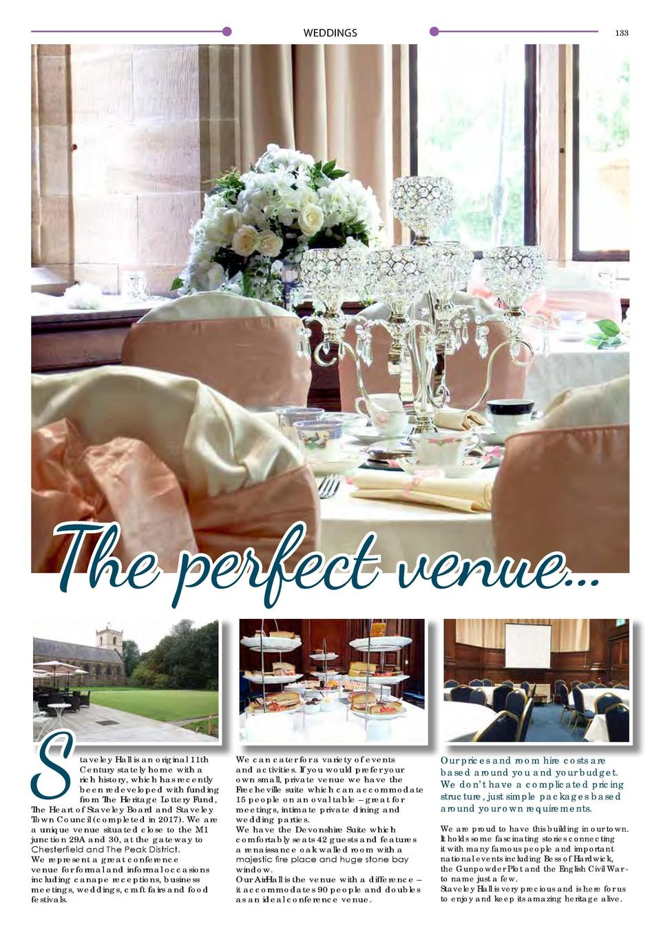 WEDDINGS  132  WEDDINGS  133  A Taste of the Traditional Nestled in a beautiful waterside location, Welbeck Hall is a trul...