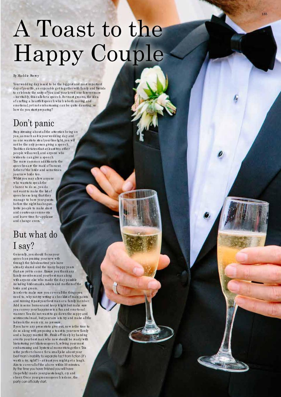 134  WEDDINGS  For that special day  A Toast to the Happy Couple By Maddie Storey Your wedding day is said to be the bigge...