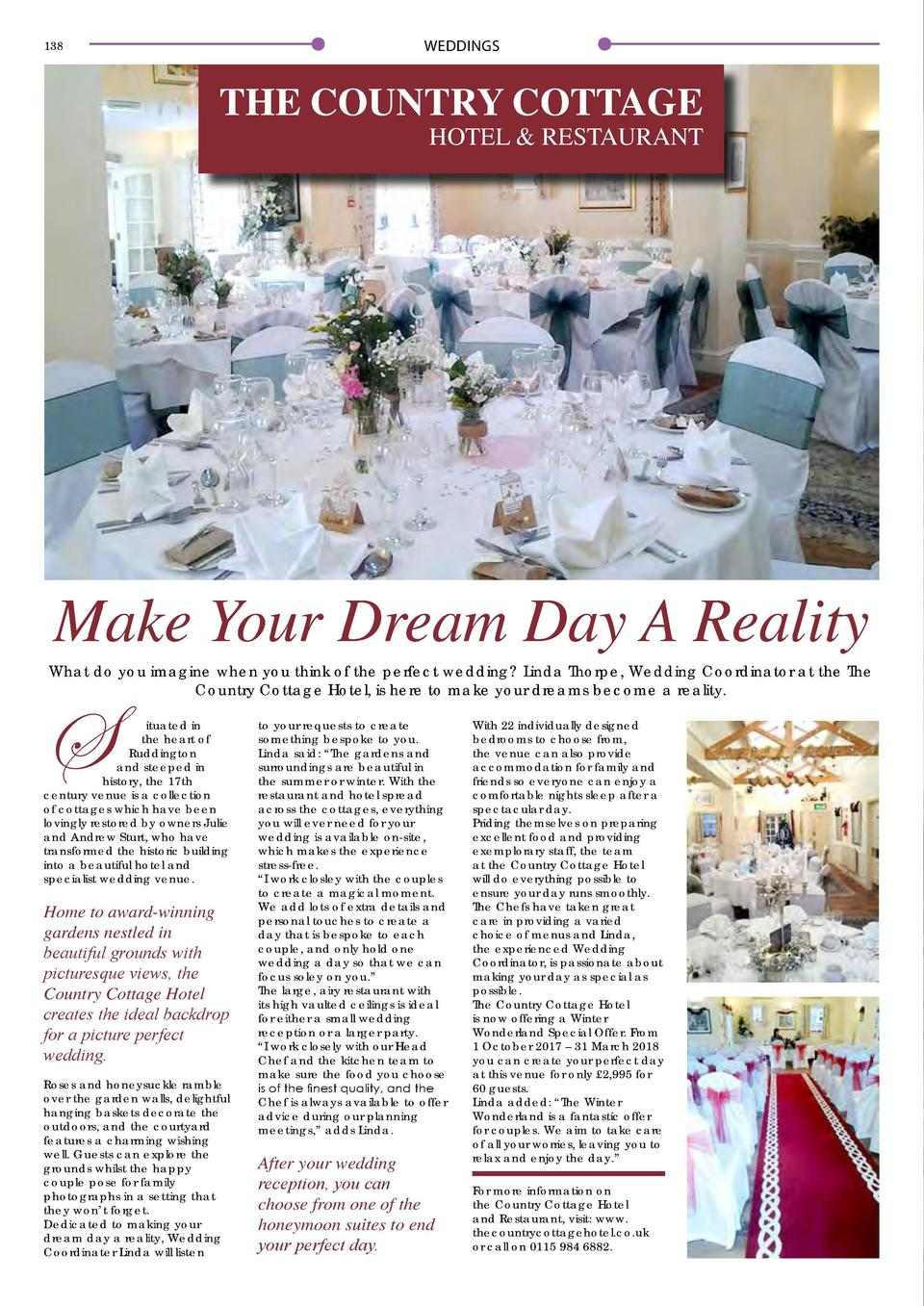 WEDDINGS  138  THE COUNTRY COTTAGE HOTEL   RESTAURANT  Make Your Dream Day A Reality What do you imagine when you think of...