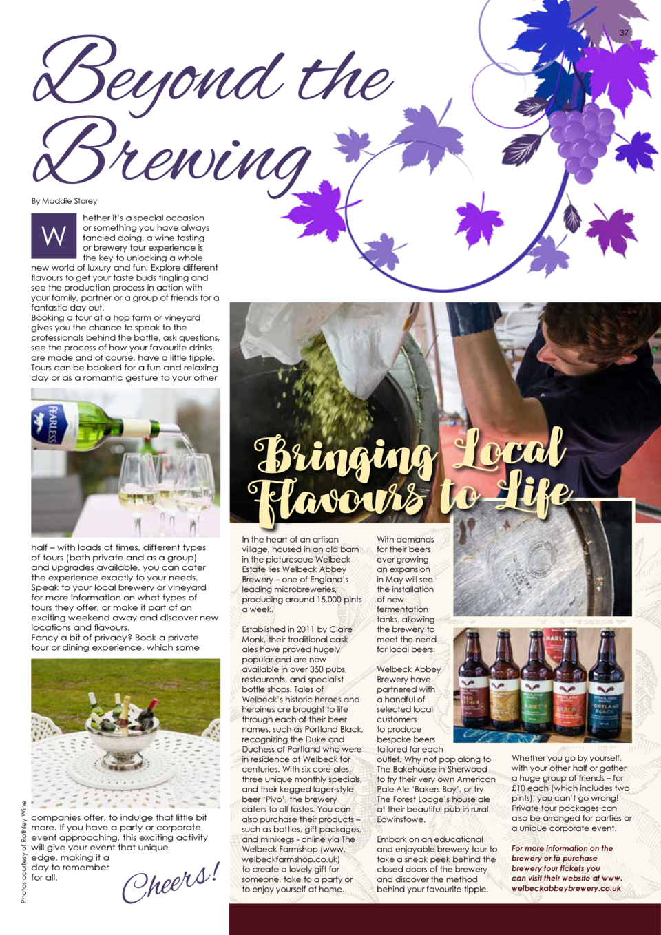 Beyond the Brewing  FOOD   DRINK  37  By Maddie Storey  hether it   s a special occasion or something you have always fanc...