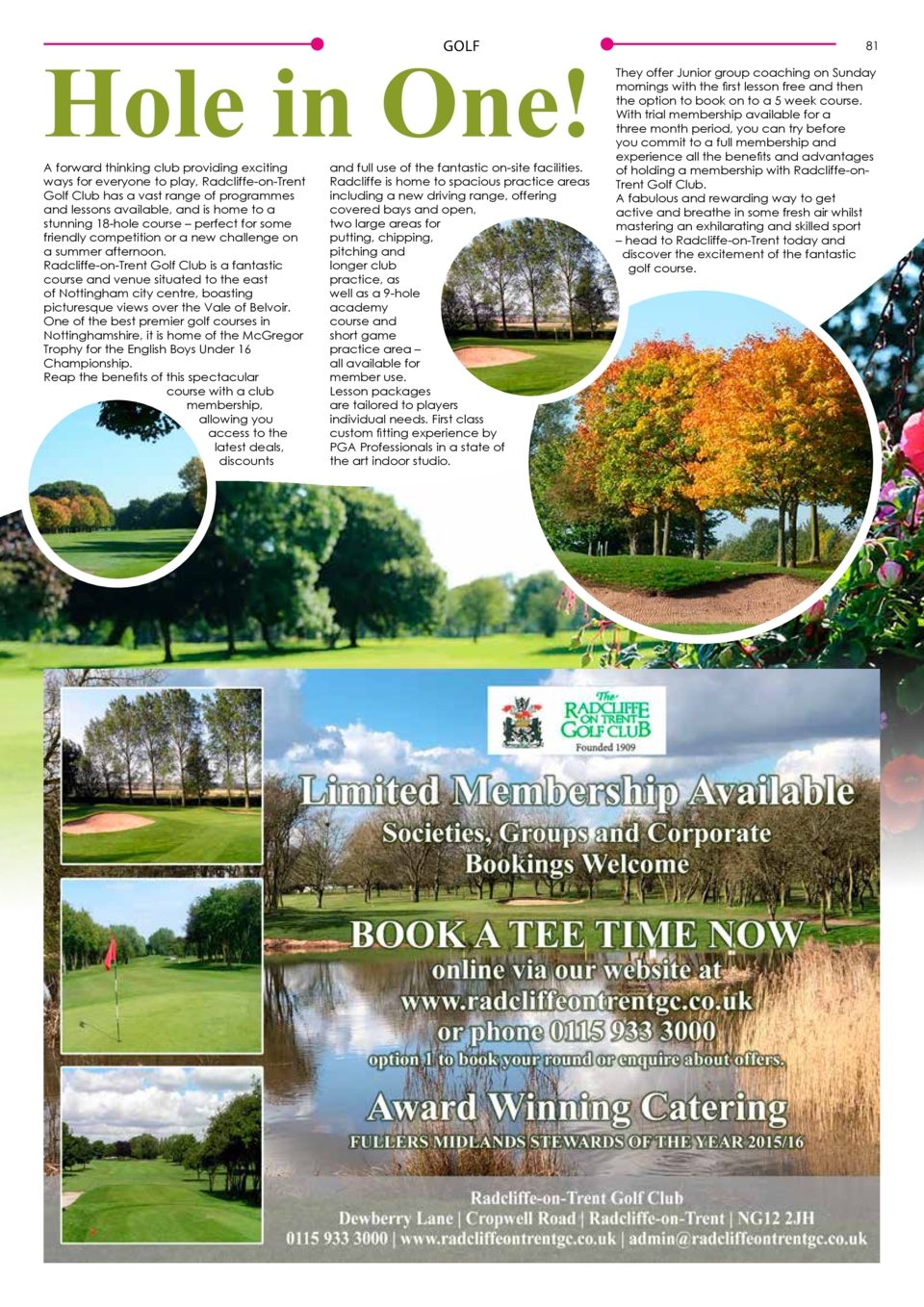 Hole in One  GOLF  A forward thinking club providing exciting ways for everyone to play, Radcliffe-on-Trent Golf Club has ...
