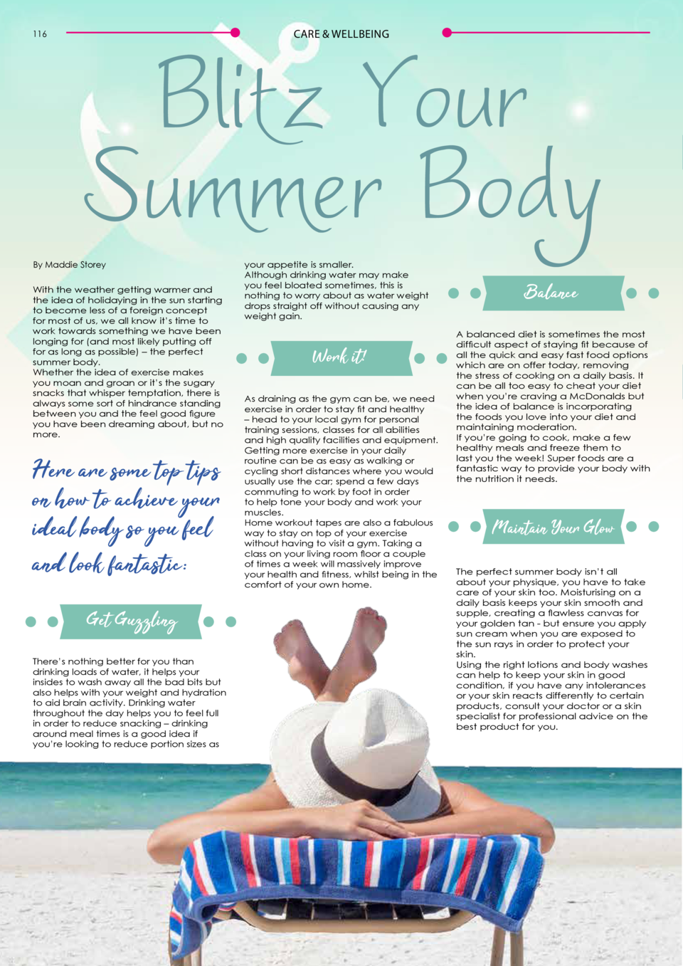 116  Blitz Your Summer Body CARE   WELLBEING  By Maddie Storey  With the weather getting warmer and the idea of holidaying...