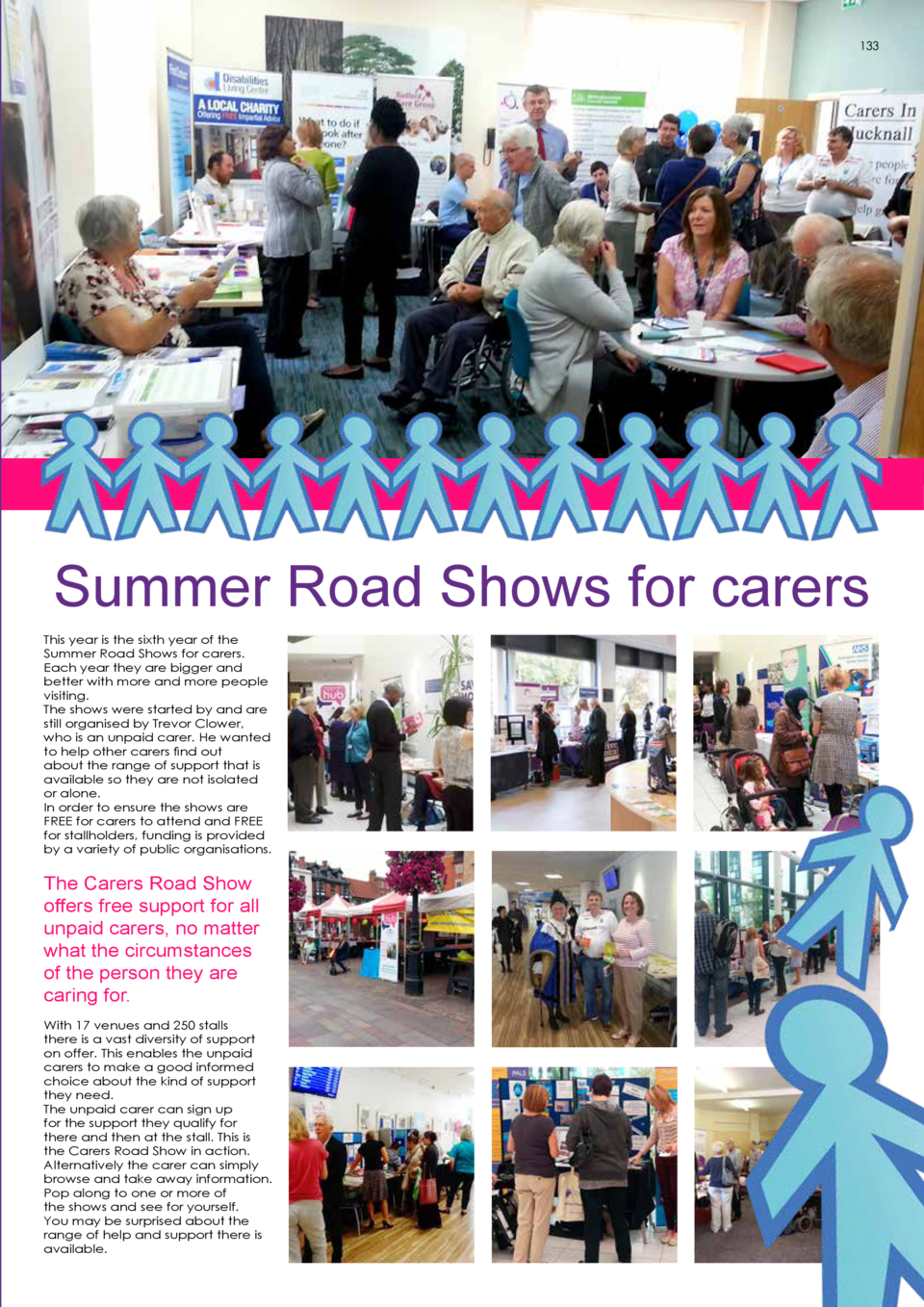 133  Summer Road Shows for carers This year is the sixth year of the Summer Road Shows for carers. Each year they are bigg...
