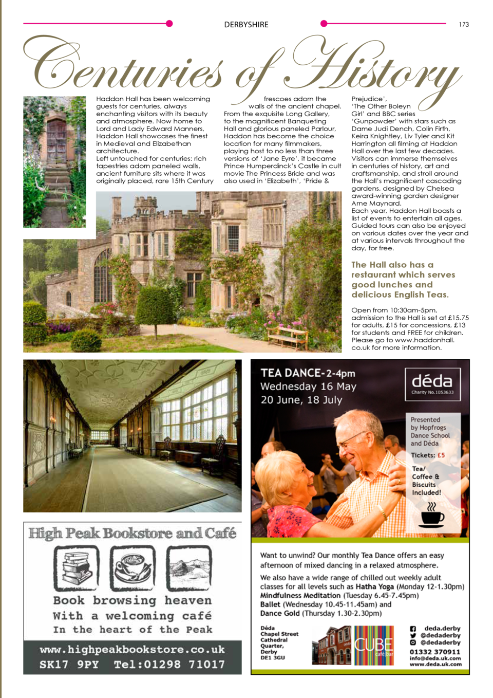 DERBYSHIRE  Centuries of History Haddon Hall has been welcoming guests for centuries, always enchanting visitors with its ...