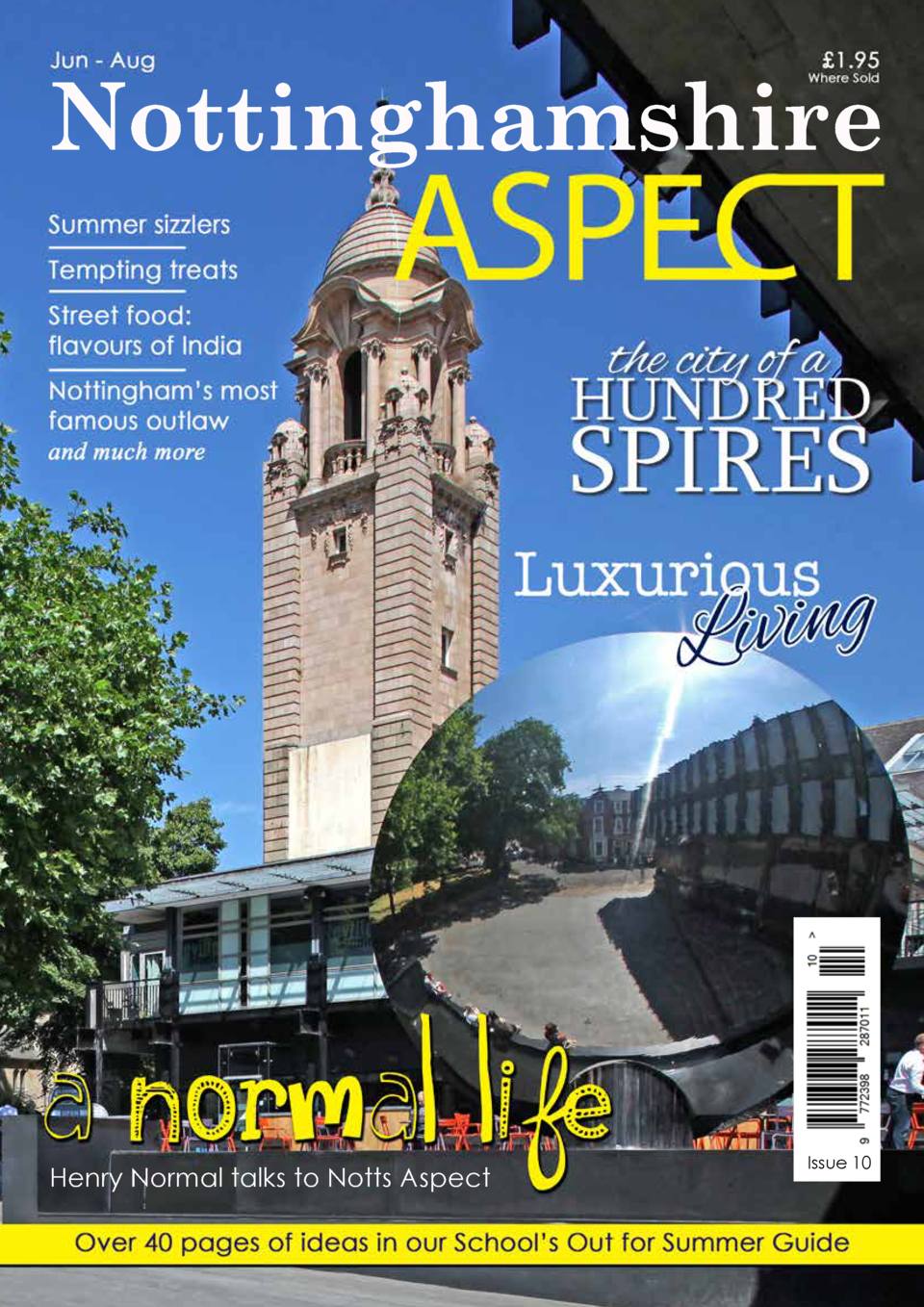 1  Nottinghamshire  Henry Normal talks to Notts Aspect  Issue 10