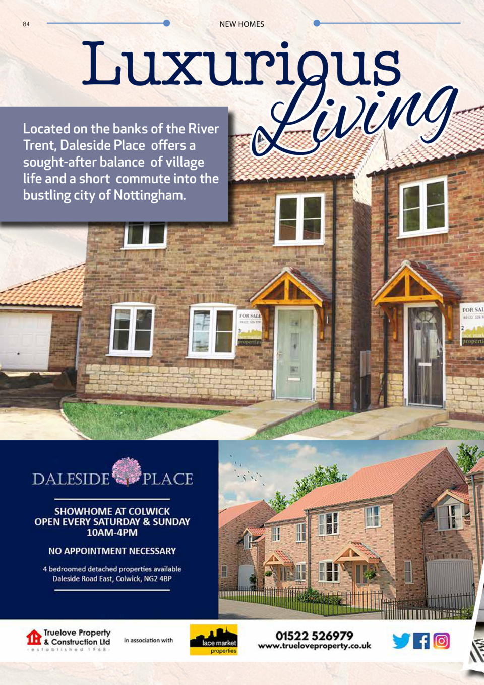 84  NEW HOMES  Luxurious  Located on the banks of the River Trent, Daleside Place offers a sought-after balance of village...