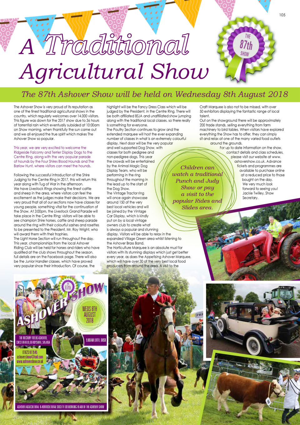 104  SCHOOL   S OUT FOR SUMMER  105  A Traditional Agricultural Show  THE  87th SHOW  The 87th Ashover Show will be held o...