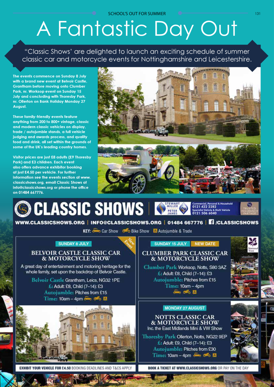 130  SCHOOL   S OUT FOR SUMMER  SCHOOL   S OUT FOR SUMMER  A Fantastic Day Out    Classic Shows    are delighted to launch...