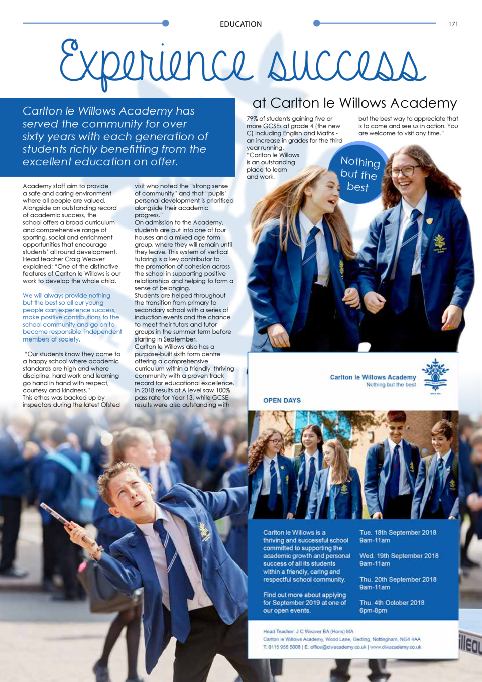 EDUCATION  171  Experience success Carlton le Willows Academy has served the community for over sixty years with each gene...