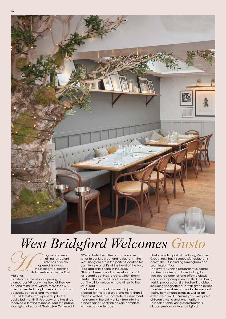 FOOD   DRINK  46  47  Not your standard night out in Sherwood  West Bridgford Welcomes Gusto  H  igh-end casual dining res...