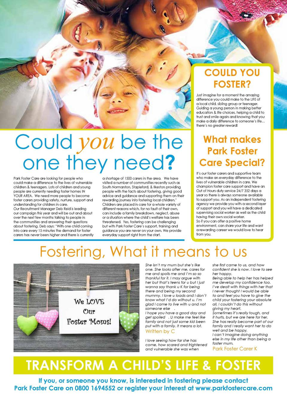 54  COULD YOU FOSTER   Could you be the one they need  Park Foster Care are looking for people who could make a difference...