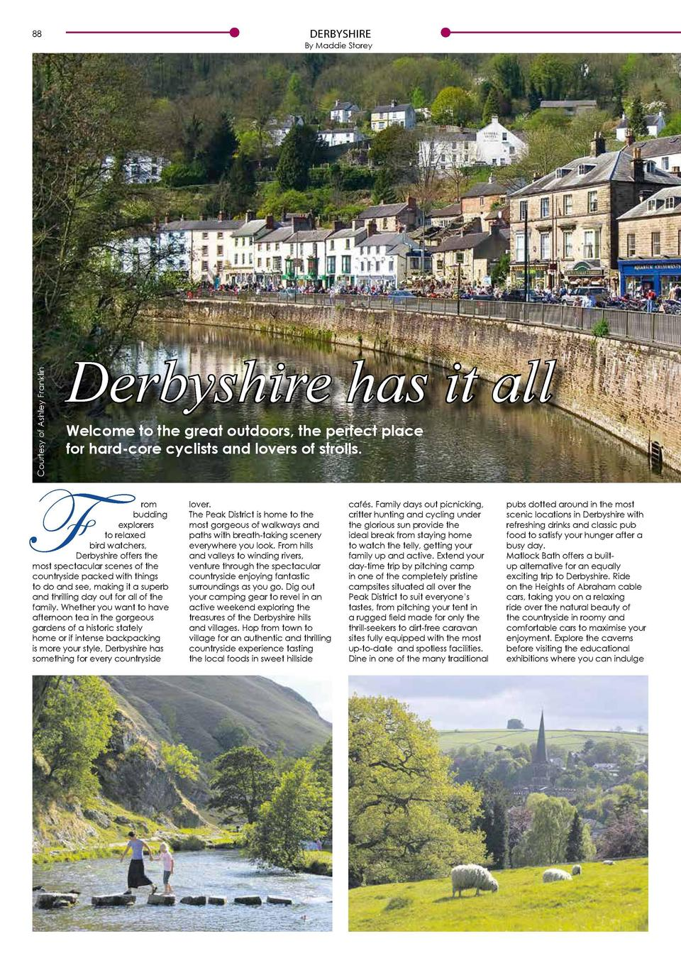 DERBYSHIRE  88  89  Courtesy of Ashley Franklin  By Maddie Storey  Derbyshire has it all Welcome to the great outdoors, th...