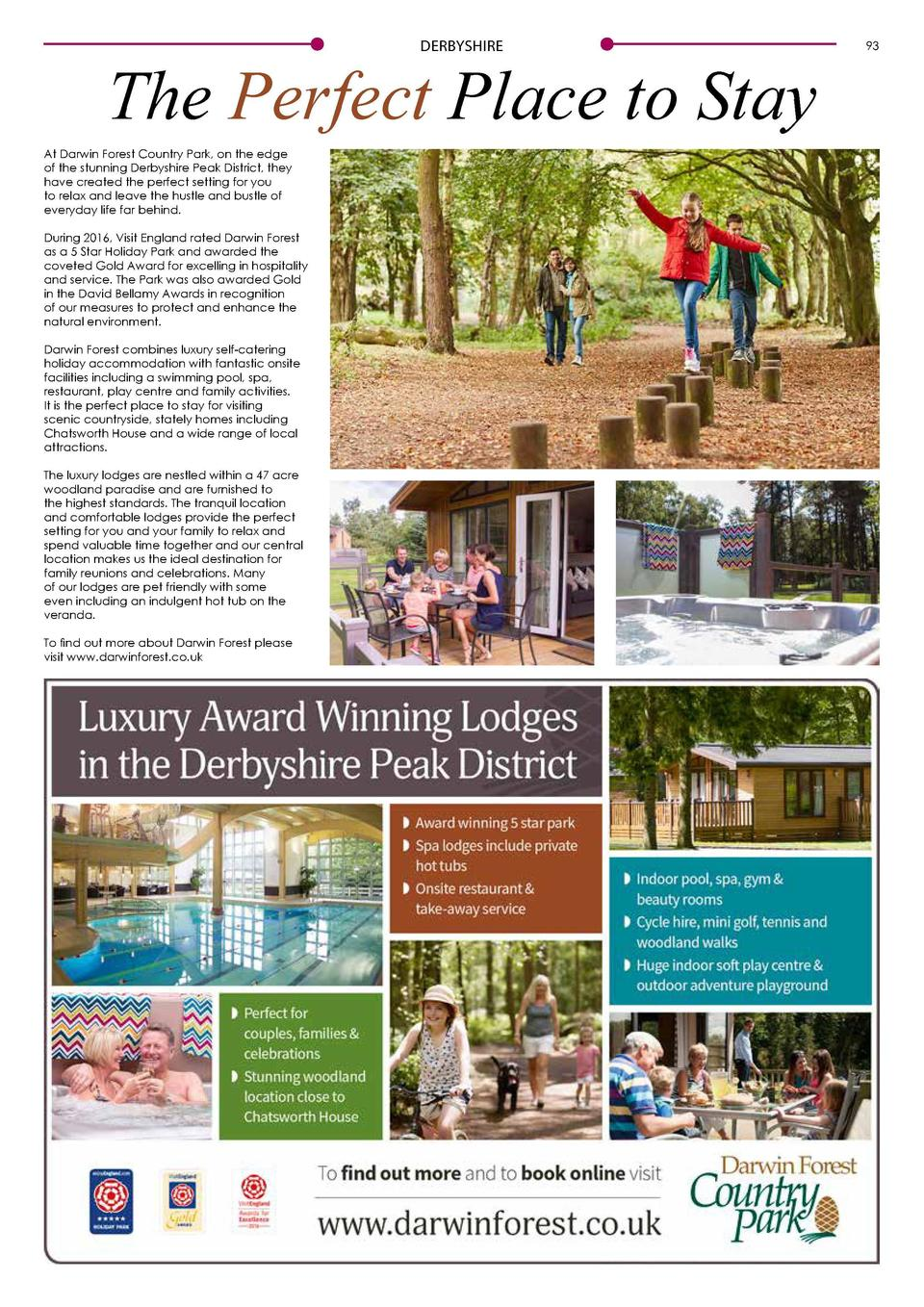 DERBYSHIRE  92  DERBYSHIRE  Improving life in the village  The Perfect Place to Stay At Darwin Forest Country Park, on the...