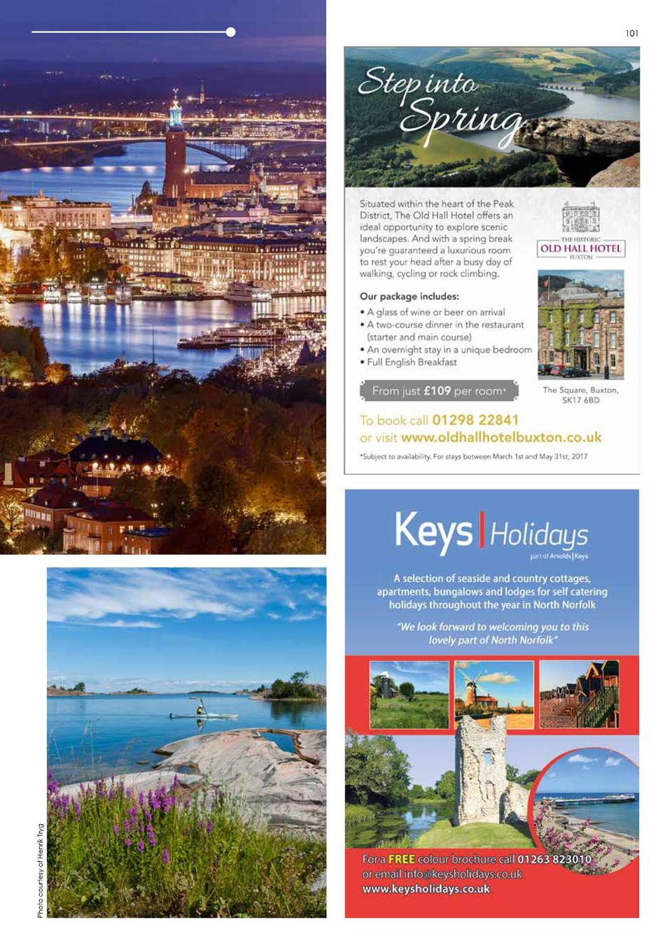 Stockholm GETAWAYS  100  101  Photo courtesy of Ola Ericson  A city of contrasts  Music  Stockholm is a scene for creativi...