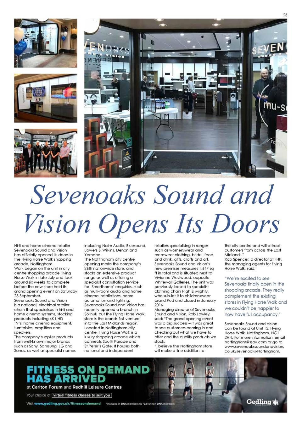23  Sevenoaks Sound and Vision Opens Its Doors Hi-fi and home cinema retailer Sevenoaks Sound and Vision has officially op...
