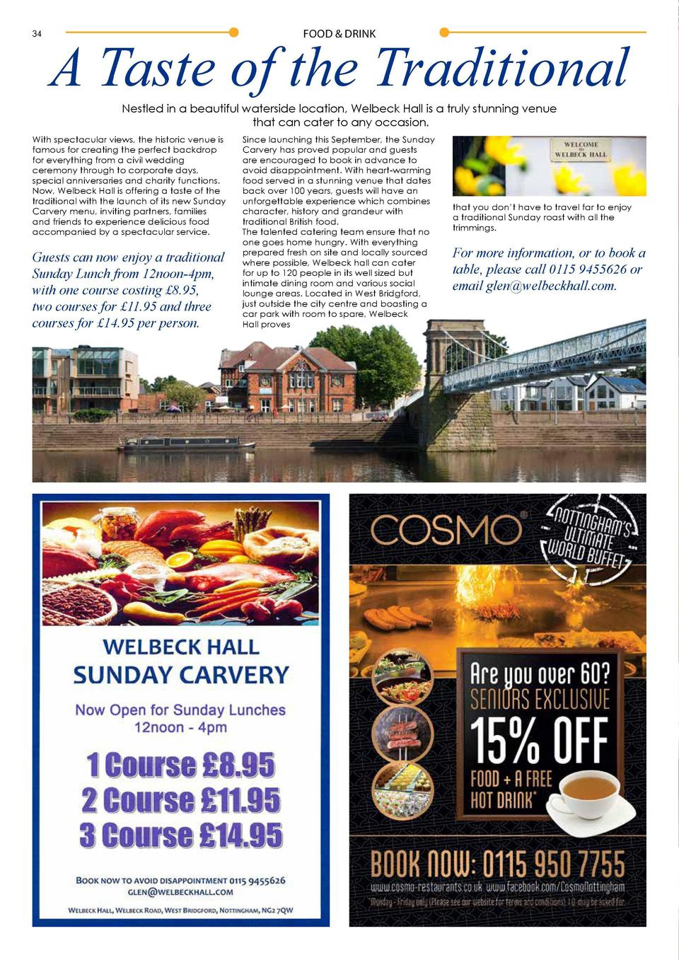 34  FOOD   DRINK  A Taste of the Traditional Nestled in a beautiful waterside location, Welbeck Hall is a truly stunning v...