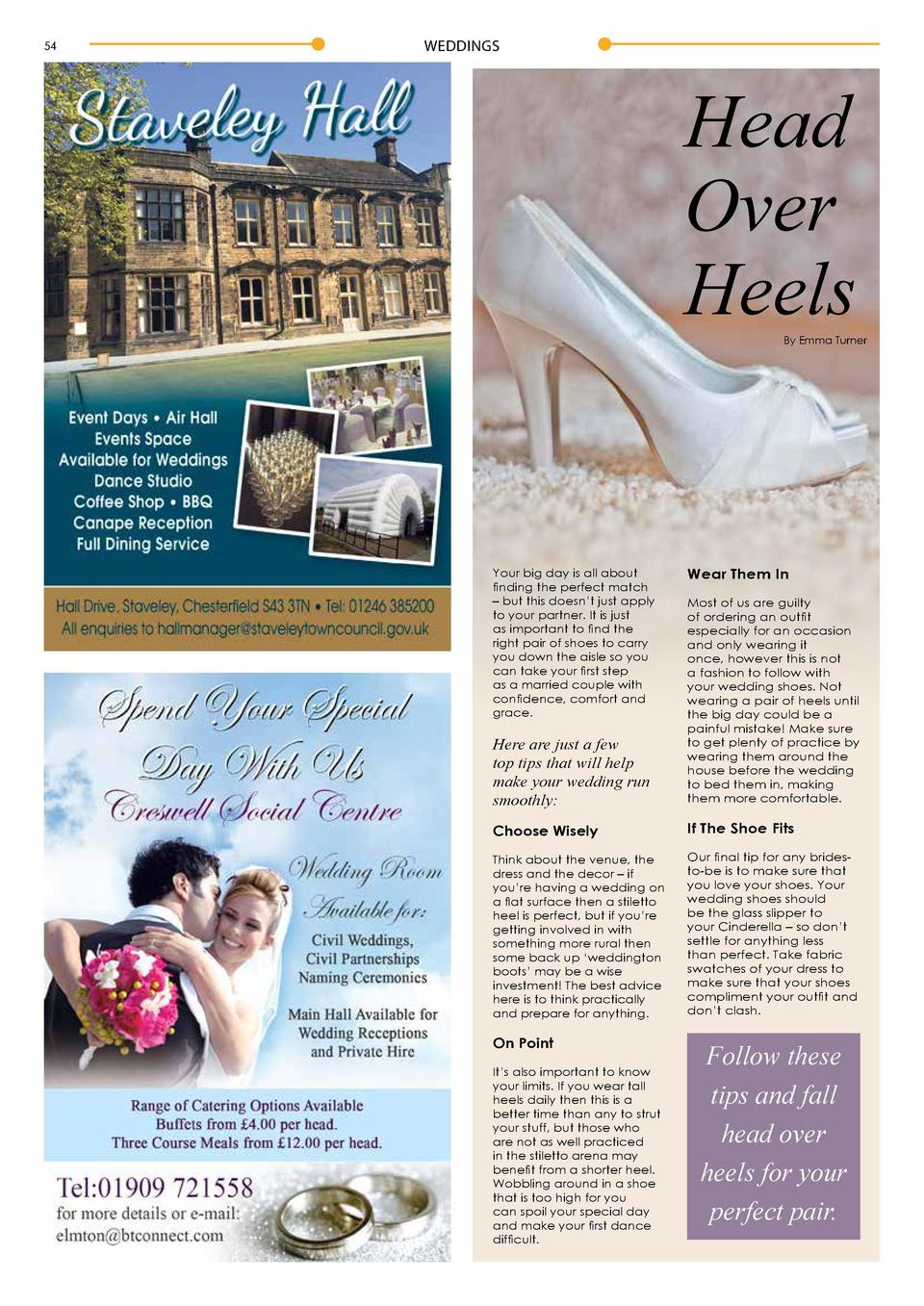54  WEDDINGS  WEDDINGS  Head Over Heels  55  THE COUNTRY COTTAGE  HOTEL   RESTAURANT  By Emma Turner  Your big day is all ...