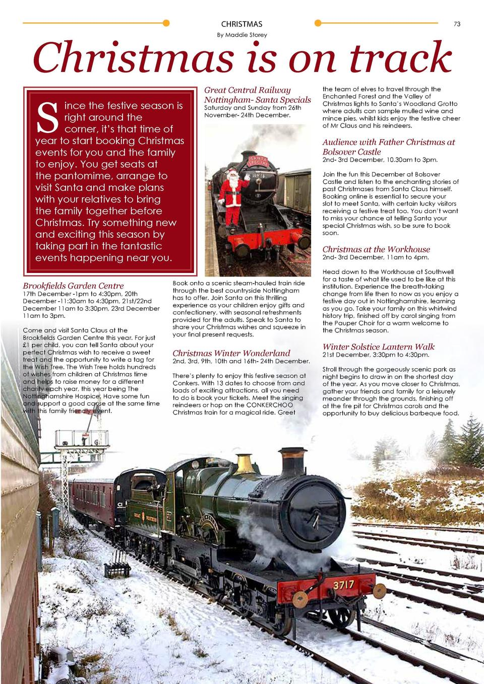 72  CHRISTMAS  CHRISTMAS  73  Christmas is on track S By Maddie Storey    ince the festive season is   right around the   ...