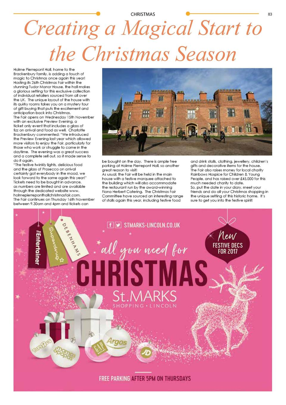 CHRISTMAS  Creating a Magical Start to the Christmas Season  Holme Pierrepont Hall, home to the Brackenbury family, is add...