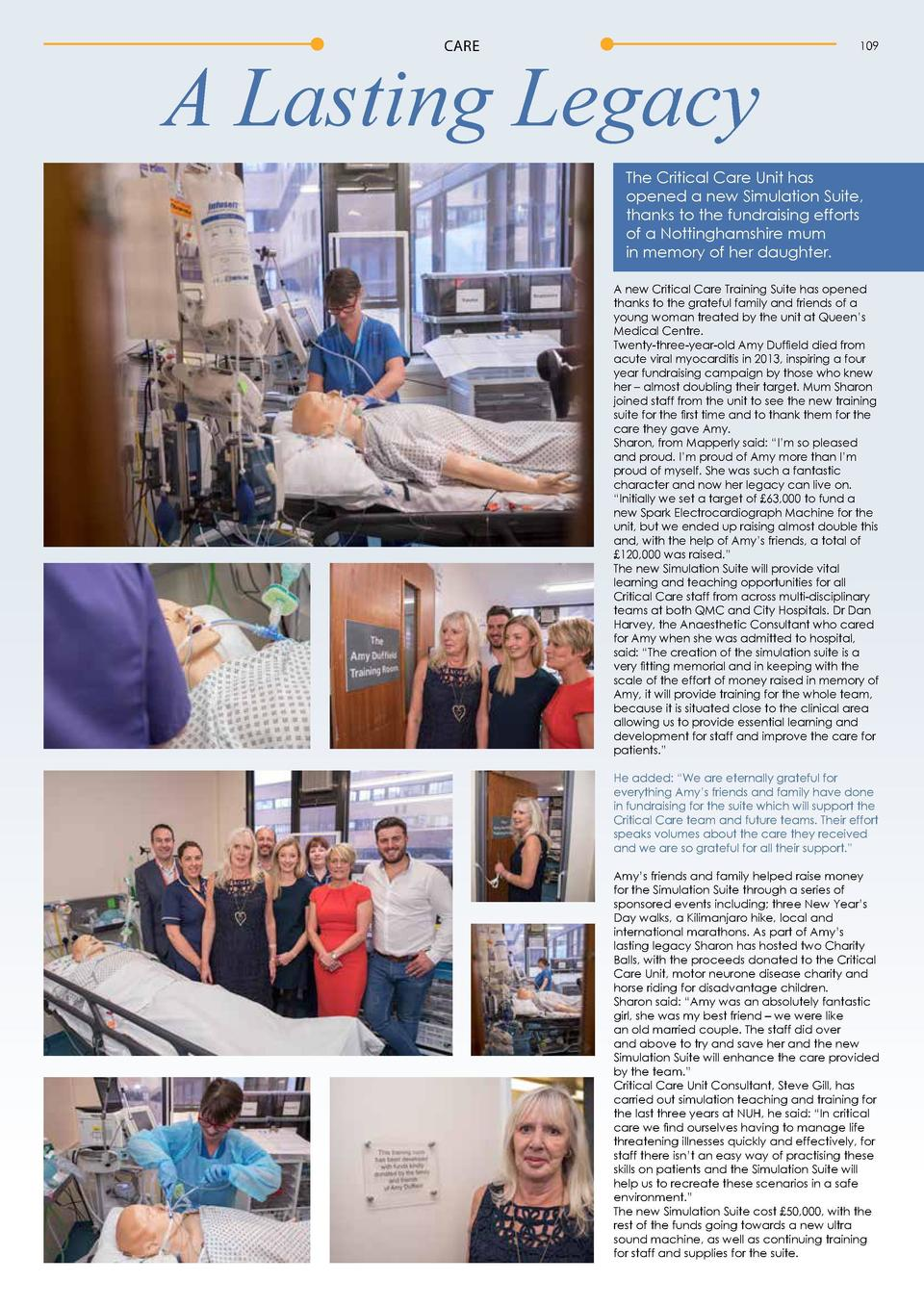 CARE  A Lasting Legacy  109  The Critical Care Unit has opened a new Simulation Suite, thanks to the fundraising efforts o...