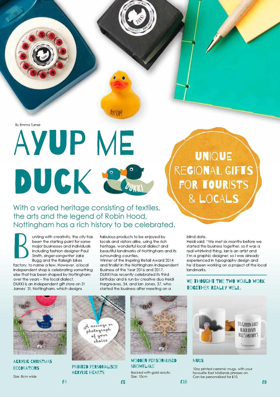 10  11  By Emma Turner  Ayup Me Duck     The shop has been open almost as long as we   ve known each other, which is just ...