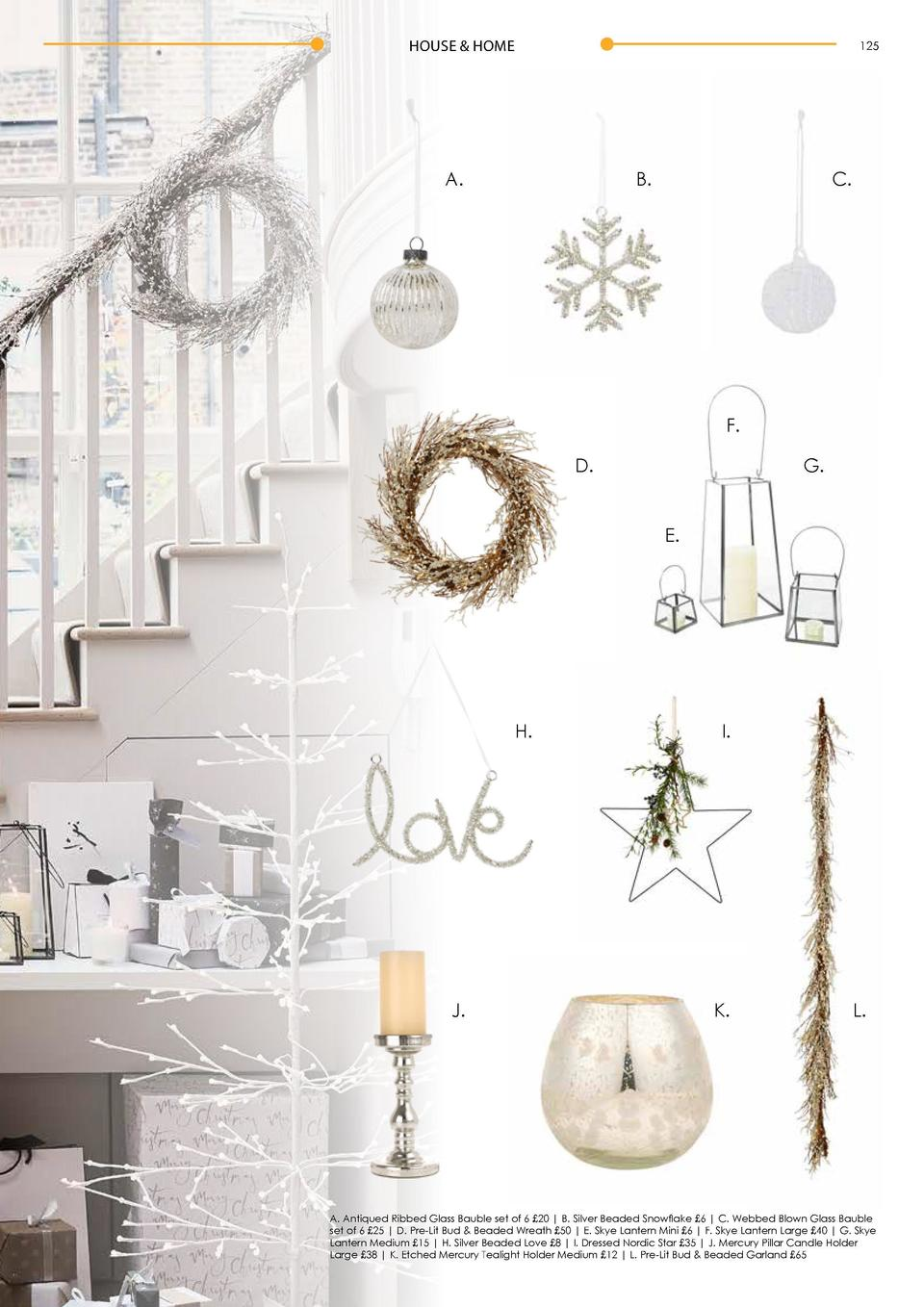 HOUSE   HOME  124  HOUSE   HOME  125  A.  B.  C.  It   s beginning to look a lot like  C H R I S T M A S. . . Deck the hal...