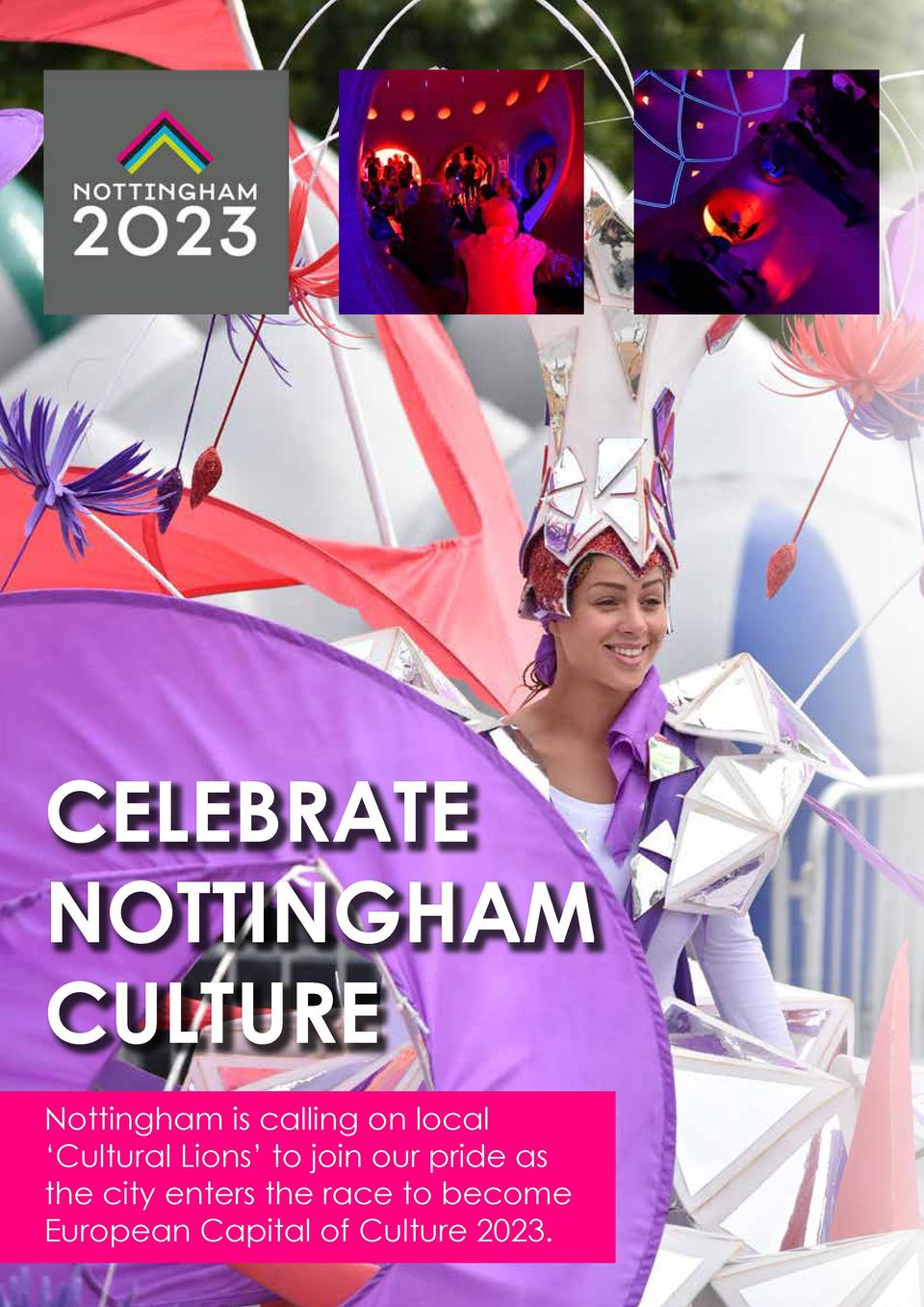 NOTTINGHAM CULTURE 2023  N CELEBRATE NOTTINGHAM CULTURE Nottingham is calling on local    Cultural Lions    to join our pr...