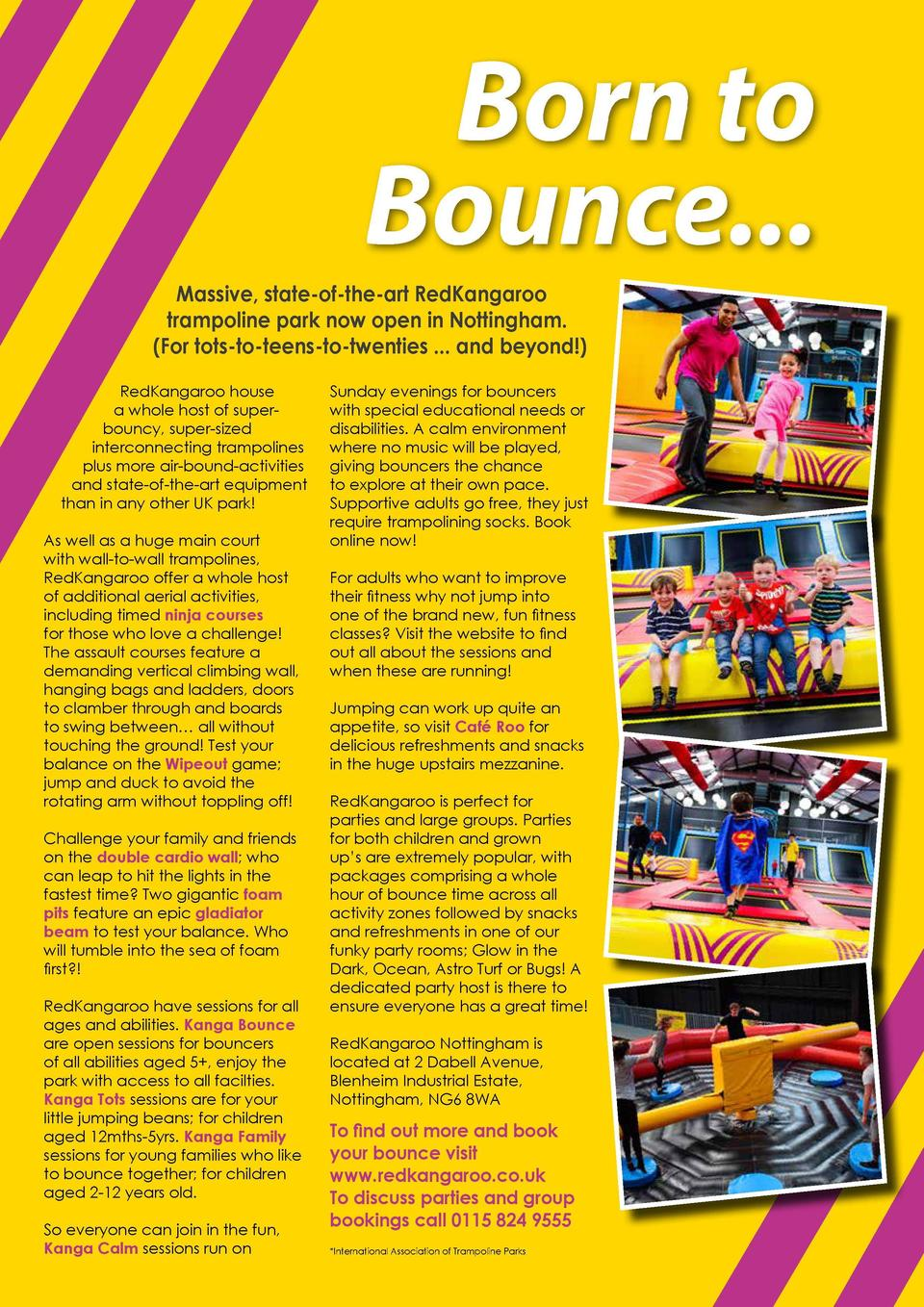 Born to Bounce... Massive, state-of-the-art RedKangaroo trampoline park now open in Nottingham.  For tots-to-teens-to-twen...