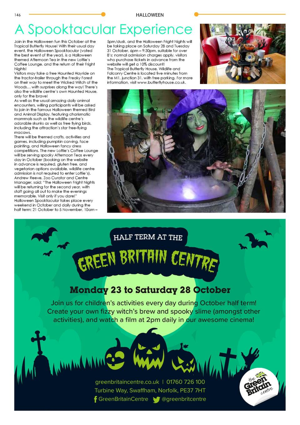 146  HALLOWEEN  A Spooktacular Experience Join in the Halloween fun this October at the Tropical Butterfly House  With the...