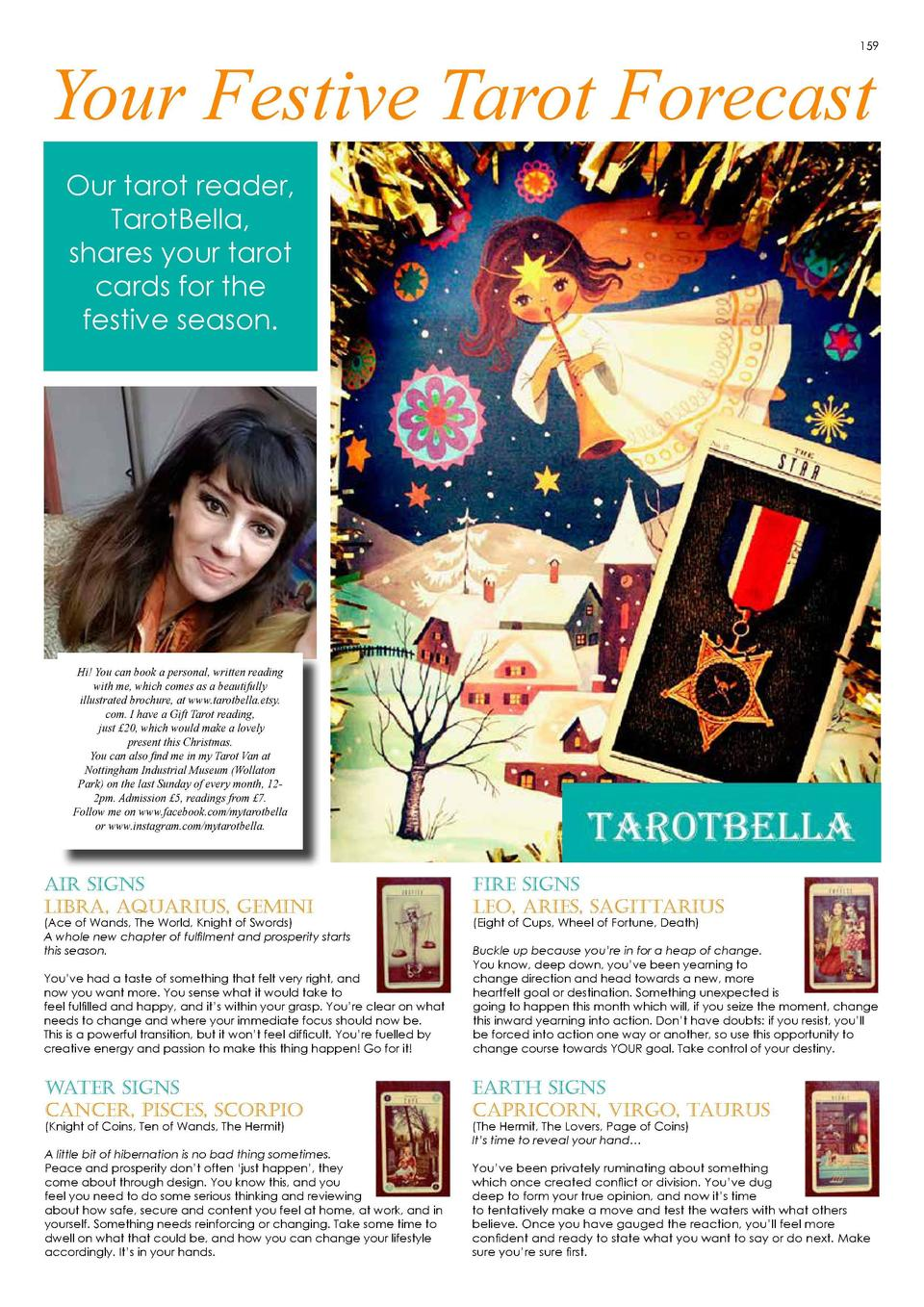 159  Your Festive Tarot Forecast Our tarot reader, TarotBella, shares your tarot cards for the festive season.  Hi  You ca...