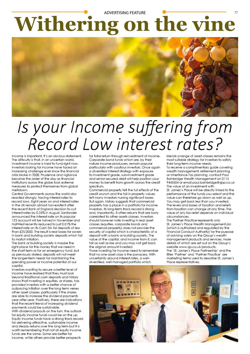 ADVERTISING FEATURE  77  Withering on the vine  Is your Income suffering from Record Low interest rates   Income is import...