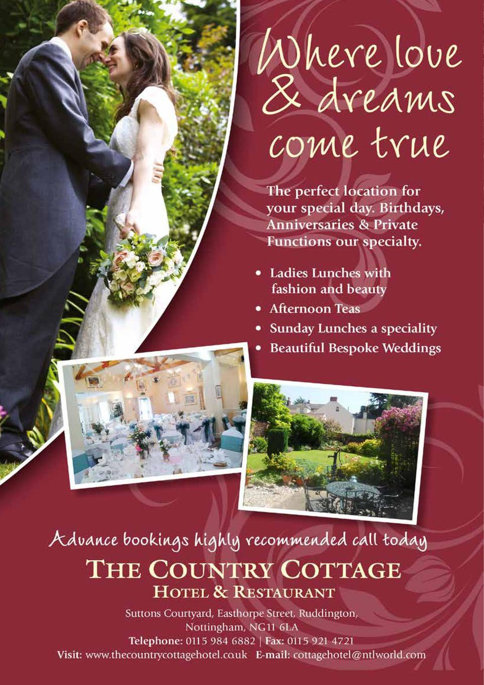 The Ideal Location Whatever Your Occasion S  ituated in the charming village of Ruddington, The Country Cottage Hotel is t...