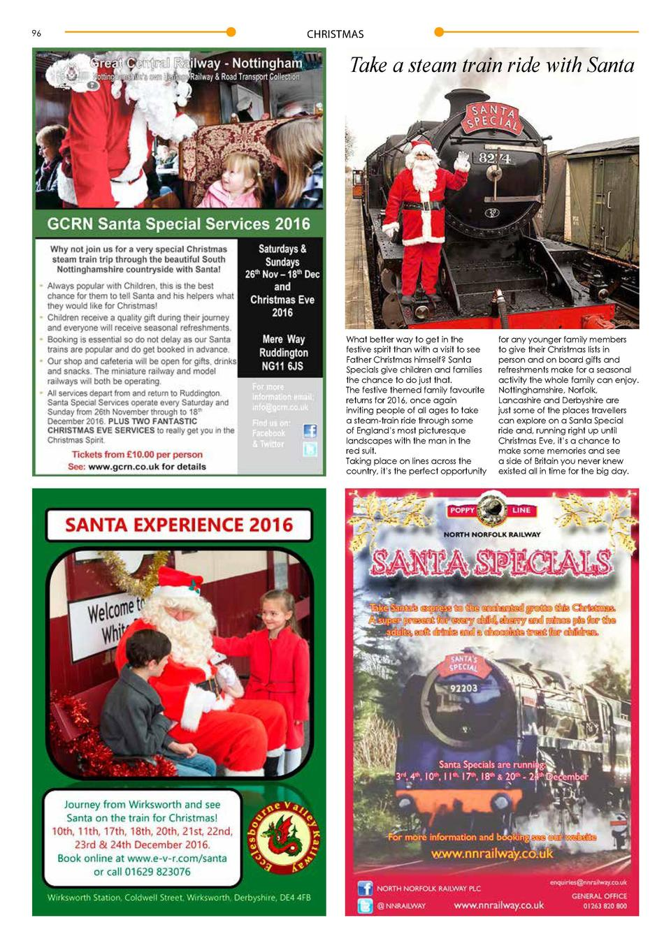 96  CHRISTMAS  CHRISTMAS  Take a steam train ride with Santa  What better way to get in the festive spirit than with a vis...