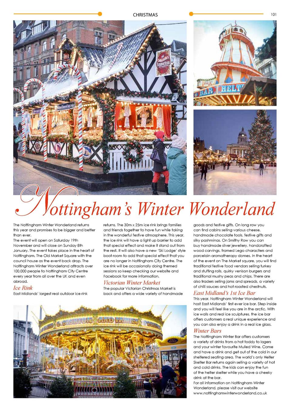 CHRISTMAS  101  Nottingham   s Winter Wonderland The Nottingham Winter Wonderland returns this year and promises to be big...