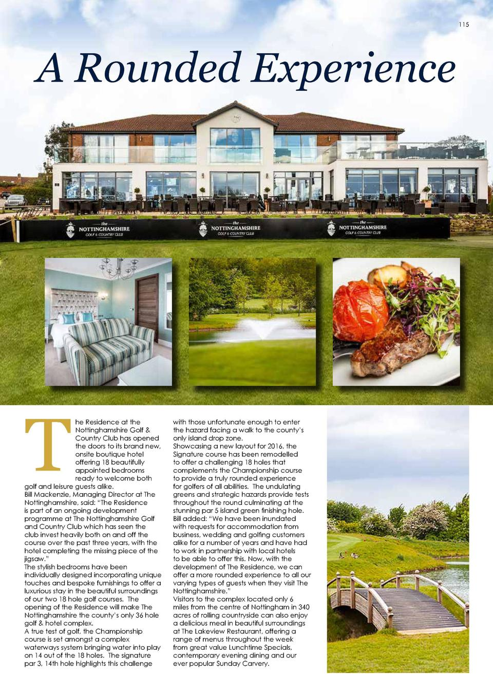 115  A Rounded Experience  T  he Residence at the Nottinghamshire Golf   Country Club has opened the doors to its brand ne...