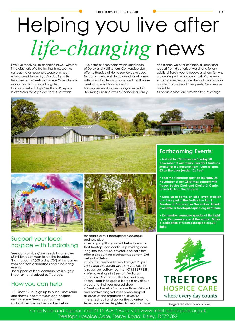 TREETOPS HOSPICE CARE  Helping you live after life-changing news If you   ve received life-changing news - whether it   s ...