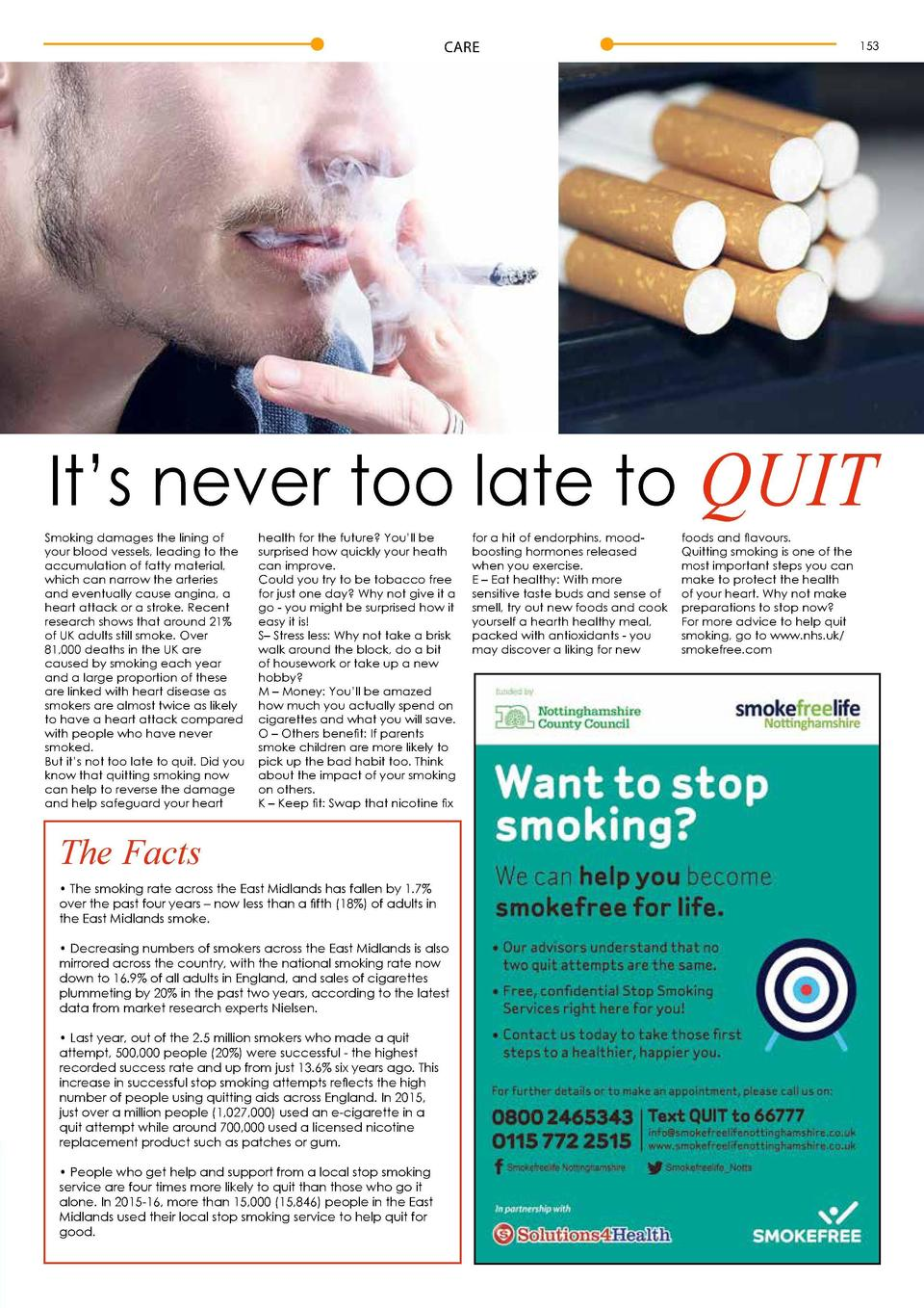 CARE  153  It   s never too late to QUIT Smoking damages the lining of your blood vessels, leading to the accumulation of ...