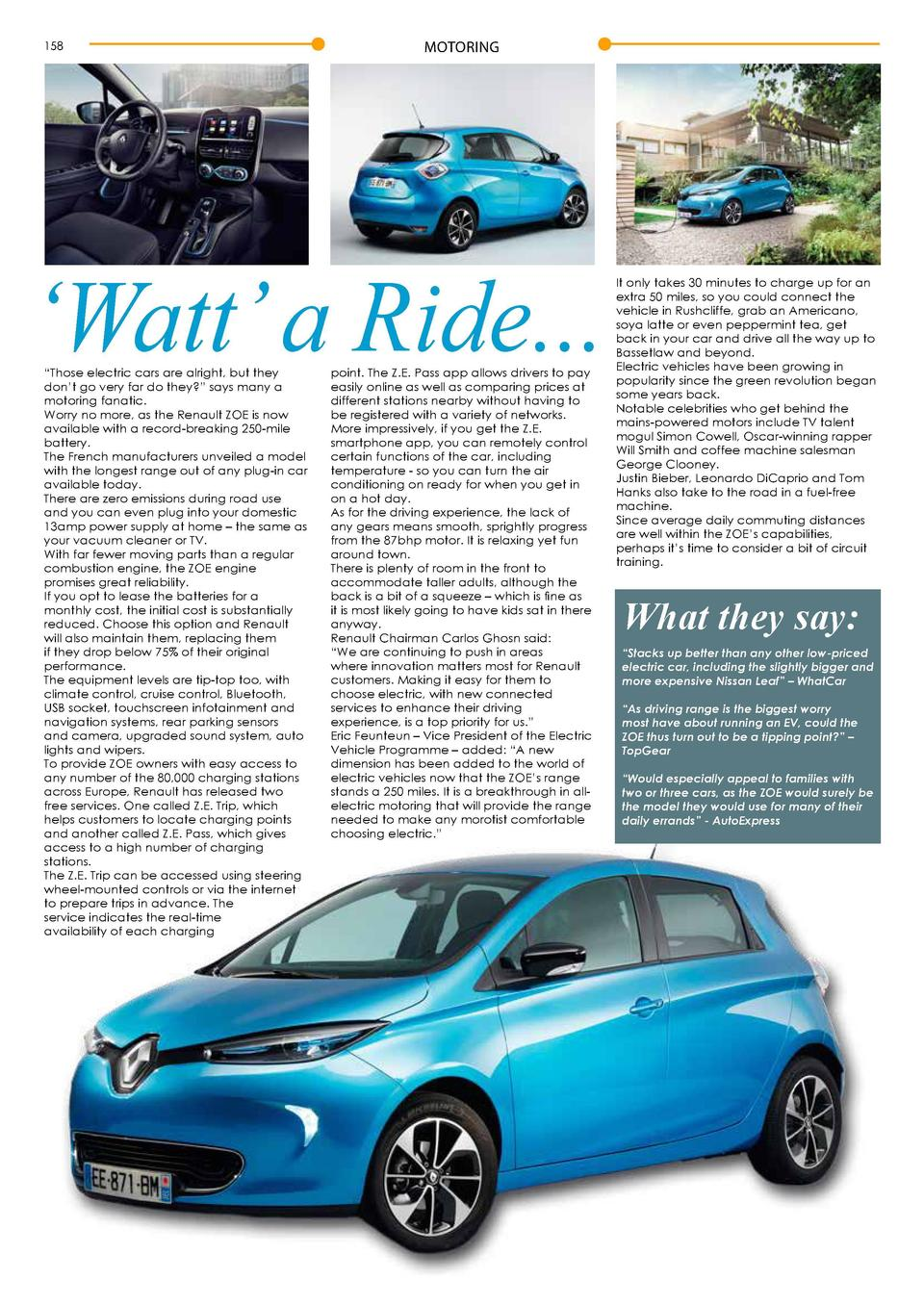 158  MOTORING     Watt    a Ride...    Those electric cars are alright, but they don   t go very far do they     says many...